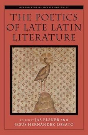 Bog, hardback The Poetics of Late Latin Literature