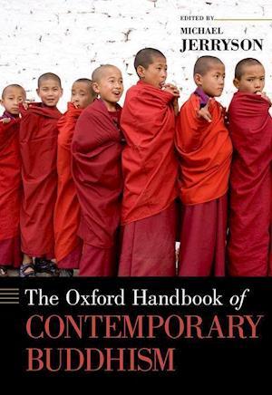 Bog, hardback The Oxford Handbook of Contemporary Buddhism af Michael K. Jerryson