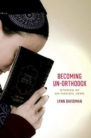 Becoming Un-Orthodox af Lynn Davidman
