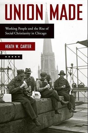Union Made af Heath W. Carter