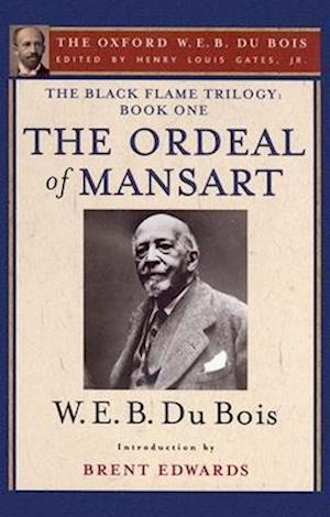 The Ordeal of Mansart af W. E. B. Du Bois