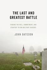 The Last and Greatest Battle af John Bateson