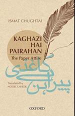 Kaghazi Hai Pairahan (the Paper Attire) af Noor Zaheer