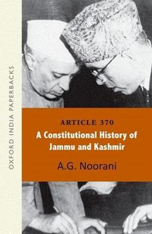 Article 370: A Constitutional History of Jammu and Kashmir OIP af A. G. Noorani