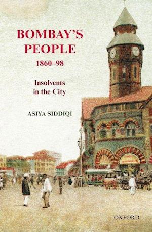 Bog, hardback Bombay's People, 1860-98 af Asiya Siddiqi