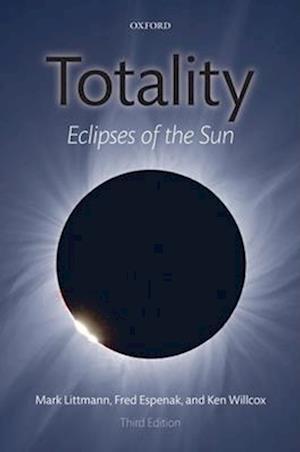 Totality af Mark Littmann, Fred Espenak, Ken Willcox