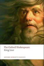 The History of King Lear: The Oxford Shakespeare af William Shakespeare, Stanley W Wells, Stanley Wells