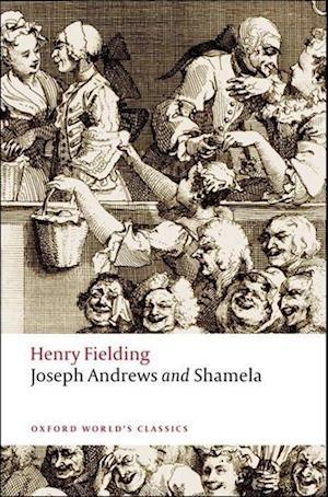 Joseph Andrews and Shamela af Thomas Keymer, Henry Fielding