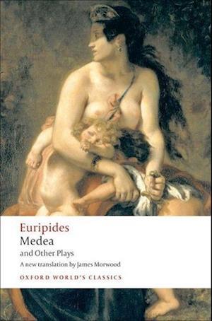 Medea and Other Plays af Euripides, James Morwood