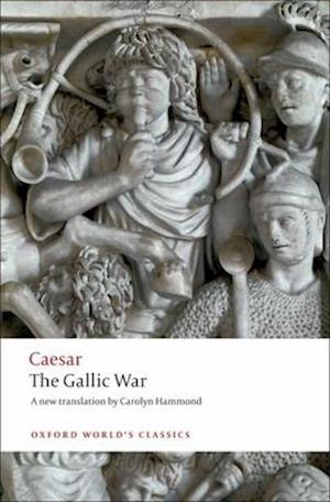 The Gallic War af Julius Caesar, Carolyn Hammond
