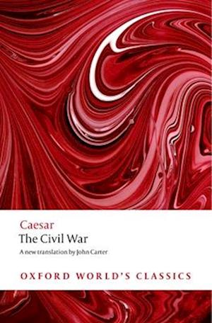 The Civil War af Julius Caesar, John M carter