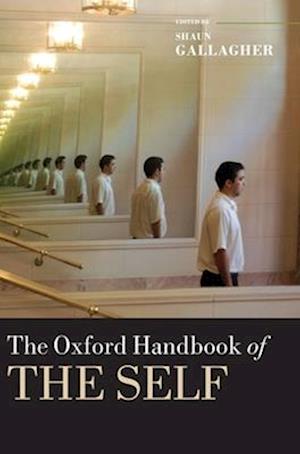 The Oxford Handbook of the Self af John Campbell, Jose Luis Bermudez, John Barresi