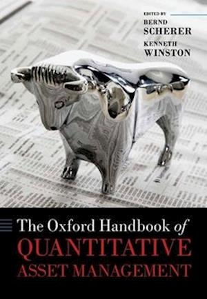 The Oxford Handbook of Quantitative Asset Management af Bernd Scherer, Kenneth Winston