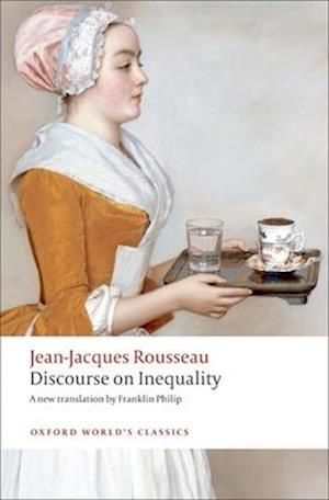 Discourse on the Origin of Inequality af Franklin Philip, Patrick Coleman, Jean jacques Rousseau