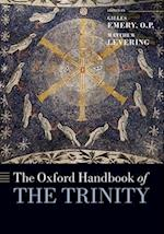 The Oxford Handbook of the Trinity af Matthew Levering, Gilles Emery