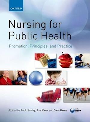 Nursing for Public Health af Paul Linsley, Roslyn Kane, Sara Owen