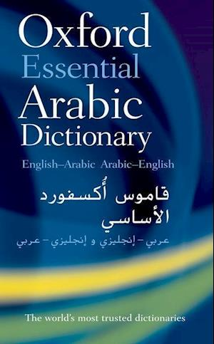 Oxford Essential Arabic Dictionary af Oxford Dictionaries, Oxford University Press