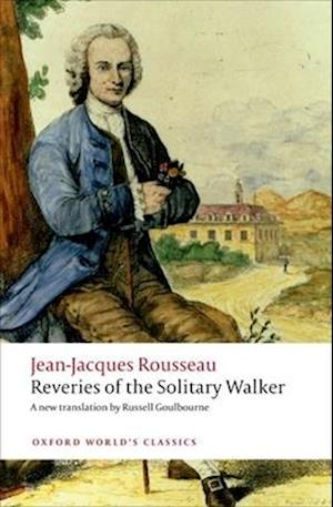 Reveries of the Solitary Walker af Russell Goulbourne, Jean jacques Rousseau