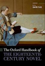 The Oxford Handbook of the Eighteenth-century Novel (Oxford Handbooks)