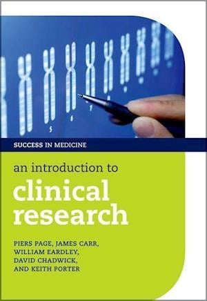 An Introduction to Clinical Research af William Eardley, David Chadwick, Keith Porter