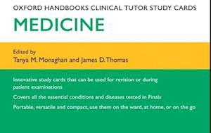 Oxford Handbooks Clinical Tutor Study Cards: Medicine af James Thomas, Tanya M Monaghan