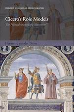 Cicero's Role Models af Henriette van der Blom
