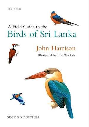 A Field Guide to the Birds of Sri Lanka af John Harrison, Tim Worfolk
