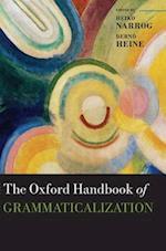 The Oxford Handbook of Grammaticalization af Bernd Heine, Heiko Narrog