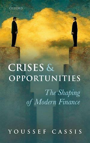 Crises and Opportunities af Youssef Cassis
