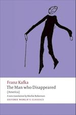 The Man Who Disappeared (OXFORD WORLD'S CLASSICS)