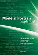 Modern Fortran Explained af John Reid, Malcolm Cohen, Michael Metcalf