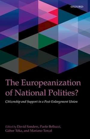 The Europeanization of National Polities? af Gabor Toka, Paolo Bellucci, David Sanders