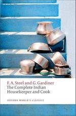 The Complete Indian Housekeeper and Cook af Ralph Crane, Grace Gardiner, Anna Johnston