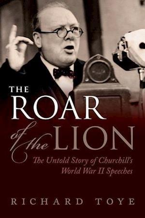 The Roar of the Lion af Richard Toye