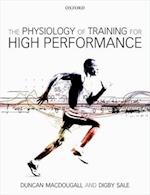 The Physiology of Training for High Performance af Duncan MacDougall