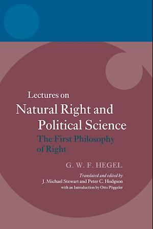 Hegel: Lectures on Natural Right and Political Science af J Michael Stewart, Otto Poggeler, Peter C Hodgson