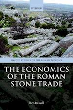 The Economics of the Roman Stone Trade af Ben Russell