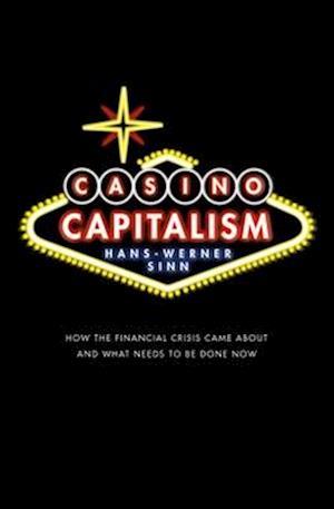 Casino Capitalism af Hans-Werner Sinn