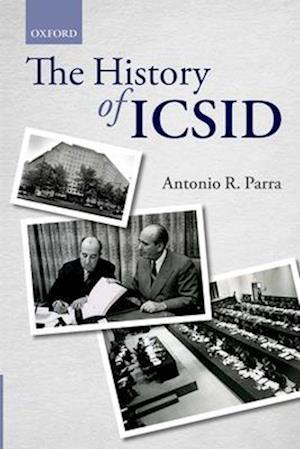 The History of ICSID af Antonio R. Parra