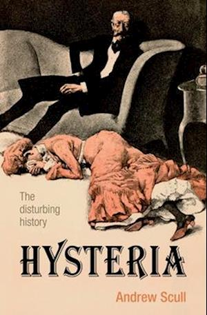 Hysteria af Andrew Scull