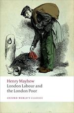 London Labour and the London Poor af Henry Mayhew, Robert Douglas Fairhurst
