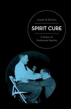 Spirit Cure af Joseph W. Williams