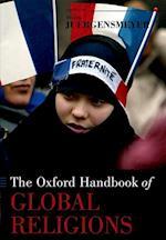 The Oxford Handbook of Global Religions af Mark Juergensmeyer