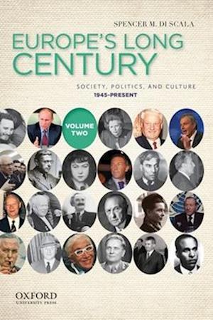 Europe's Long Century, Volume 2 af Spencer M. Di Scala