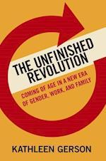 The Unfinished Revolution af Kathleen Gerson