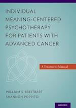 Individual Meaning-Centered Psychotherapy for Patients with Advanced Cancer af William S. Breitbart