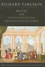 Music in the Seventeenth and Eighteenth Centuries af Richard Taruskin