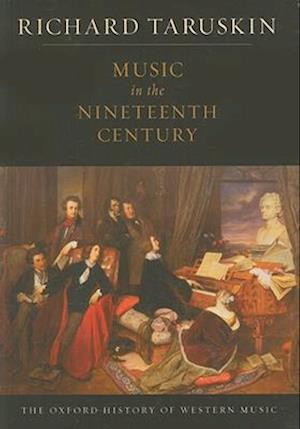 Music in the Nineteenth Century af Richard Taruskin