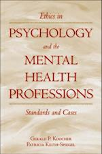 Ethics in Psychology and the Mental Health Professions: Standards and Cases af Gerald P. Koocher