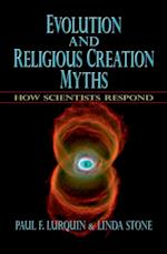 Evolution and Religious Creation Myths: How Scientists Respond af Linda Stone